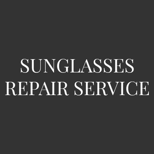 Sunglasses Repair Service