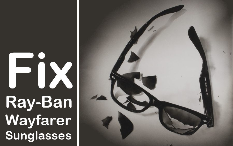 Fix Ray-Ban Wayfarer Sunglasses