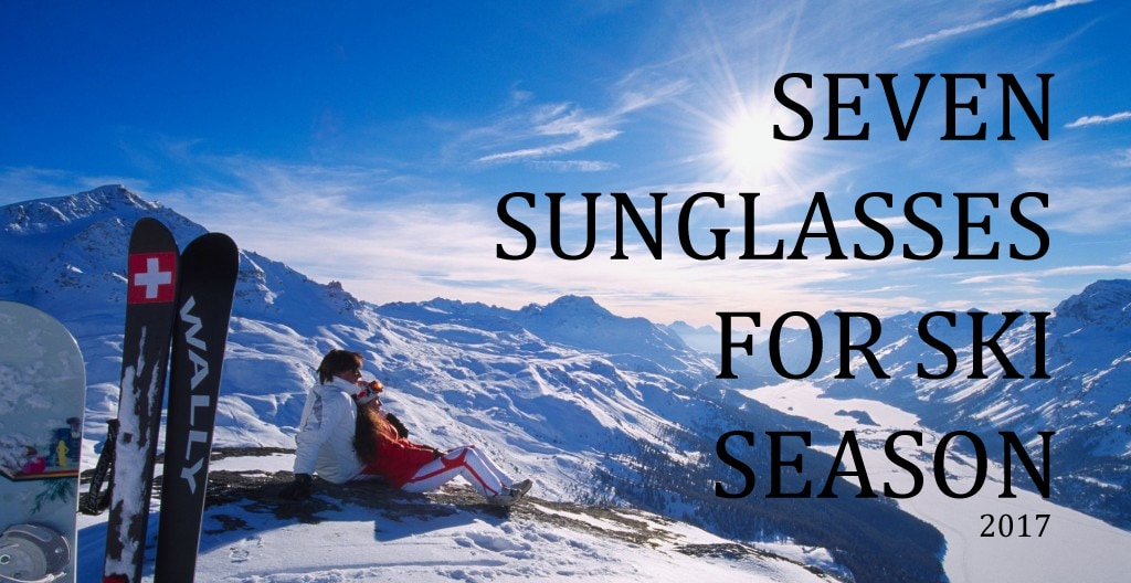 Seven Sunglasses For Ski Season